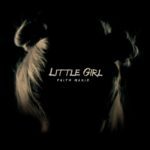 Faith Marie - Little Girl - Mixed by Jon Rezin