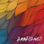 Arrayanes mastered by Jon Rezin