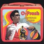 O-Fresh - Suburban Legend