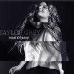 Taylor Grey - Mind of Mine - Vocal Editing by Jon Rezin
