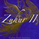 Vanda Mary Khadem - Zuhur II - Mastered by Jon Rezin